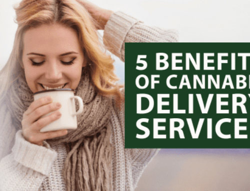 5 Benefits of Cannabis Delivery Services