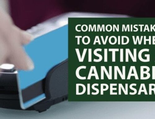 Common Mistakes to Avoid When Visiting a Cannabis Dispensary