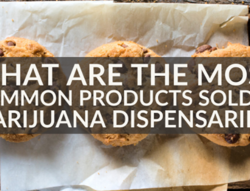 What Are the Most Common Products Sold in Marijuana Dispensaries?